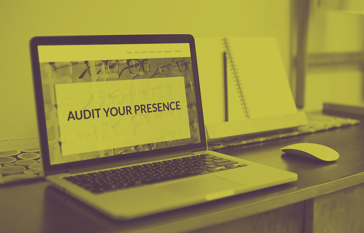 Audit your online presence