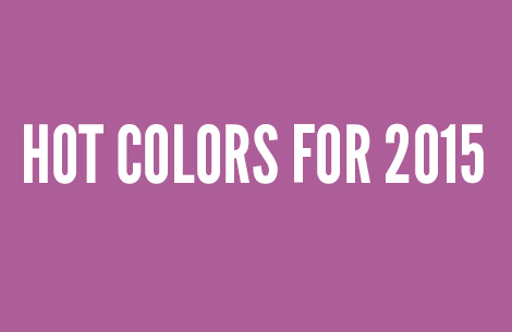 Hot colors for 2015