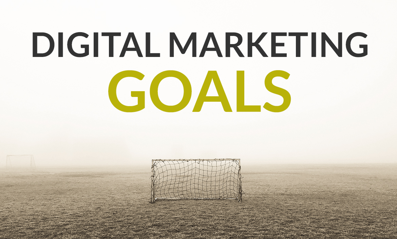 Digital Marketing Goal Setting | KPIs