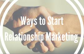 Ways to Start Relationship Marketing