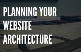 Planning Your Website Architecture