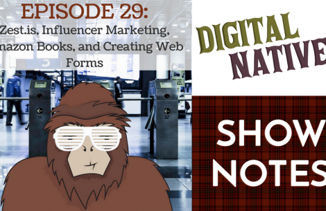 Episode 29 - Subject Zest.is, Influencer Ads on Instagram, Amazon Books, and Designing Web Forms