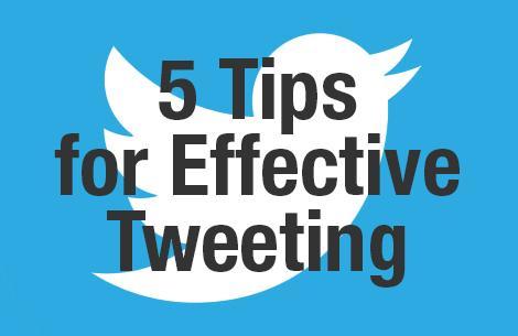 5 Tips of Effective Tweeting