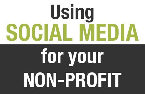 Using social media for your non-profit organization
