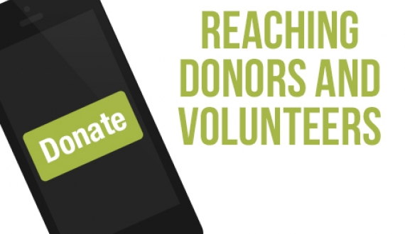Reaching Donors and Volunteers