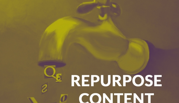 Why you should be repurposing content